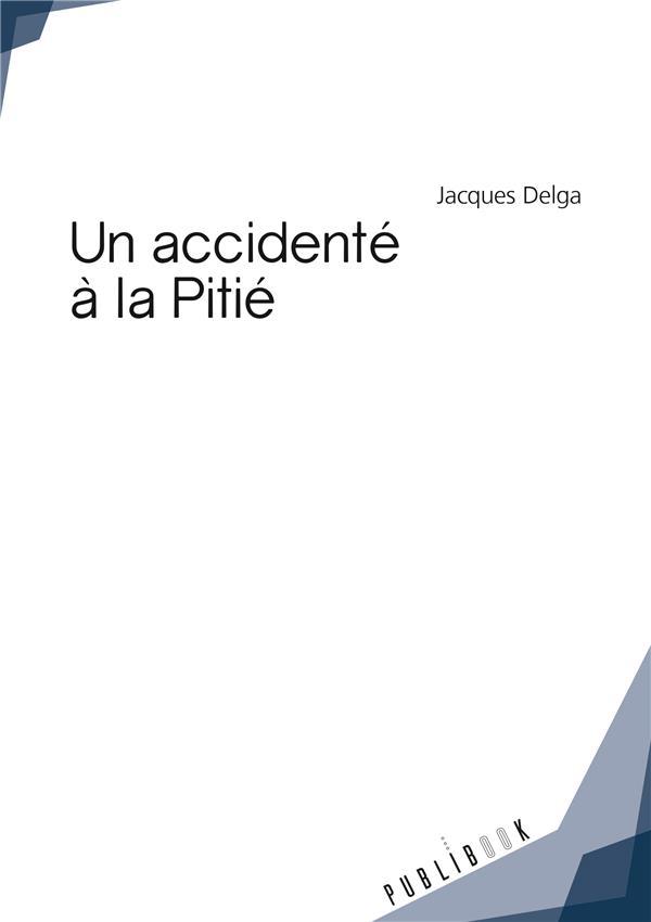 Un accidenté à la Pitié