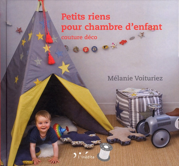 Petits Riens Pour Chambre D'Enfant ; Couture Deco