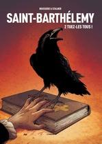 Vente Livre Numérique : Saint-Barthelemy - Tome 2 - Saint-Barthelemy - tome 2 - tuezles tous  - Pierre Boisserie