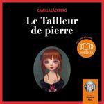 Vente AudioBook : Le Tailleur de pierre  - Camilla Läckberg