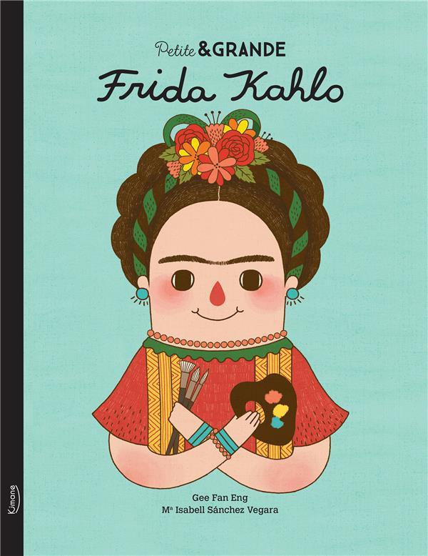 PETITE et GRANDE  -  FRIDA KAHLO
