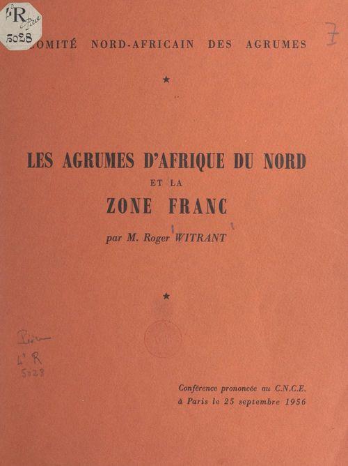 Les agrumes d'Afrique du Nord et la zone France