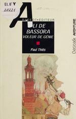 Vente Livre Numérique : Ali de Bassora : voleur de génie  - Paul Thiès - Paul -Pseud. Thies