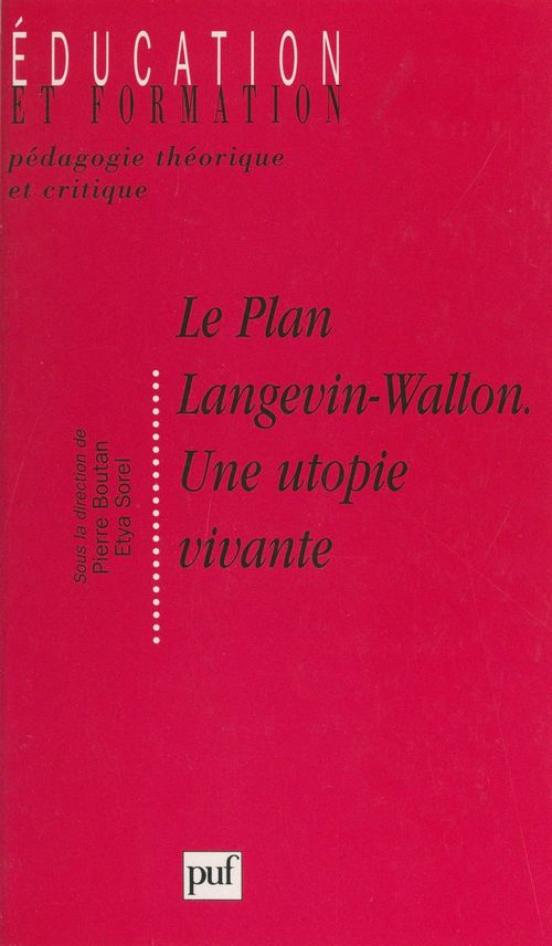 Le plan Langevin-Wallon, une utopie vivante