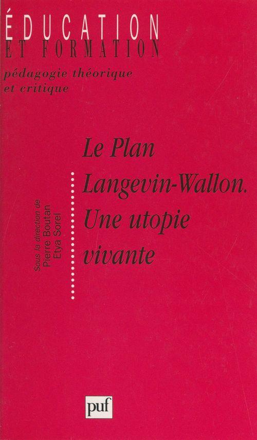 Le plan Langevin-Wallon, une utopie vivante