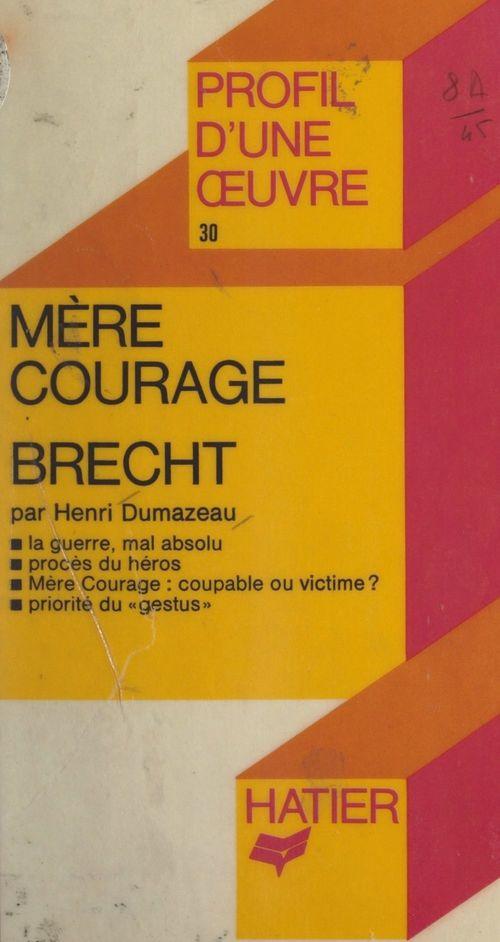 Mère courage, Brecht