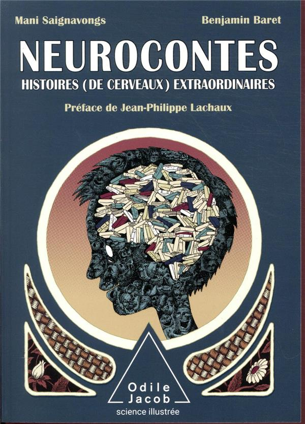 NEUROCONTES  -  HISTOIRE (DE CERVEAUX) EXTRAORDINAIRES BARET/SAIGNAVONGS