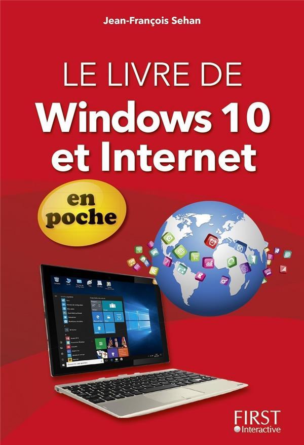 Sehan Jean-François - LE LIVRE DE WINDOWS 10 ET INTERNET EN POCHE