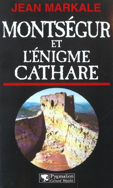 Montsegur et l'enigme cathare