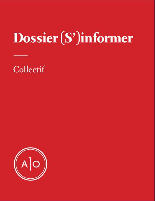 Dossier (S´)informer