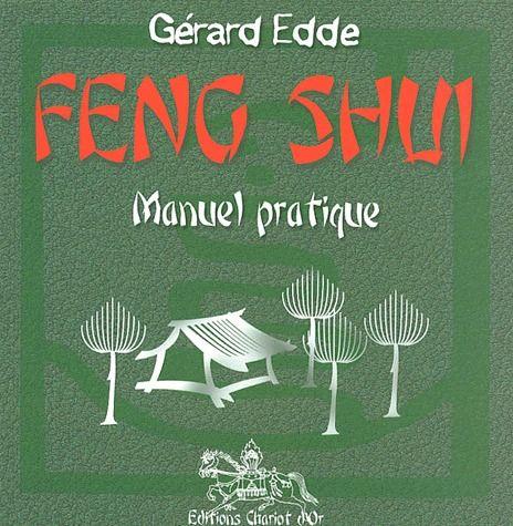 Feng shui ; manuel pratique
