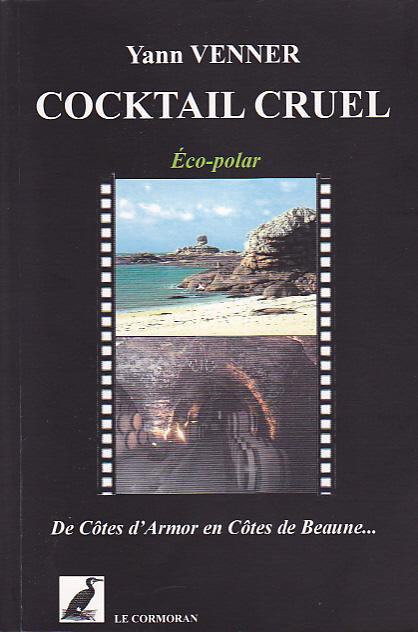 Cocktail cruel