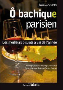 ô bachique parisien ; les meilleurs bistrots à vin de l'année