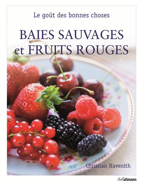 Baies sauvages et fruits rouges