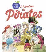 Vente Livre Numérique : 3 histoires de pirates  - BERTRAND FICHOU - Céline Claire - Christophe de Barbarin