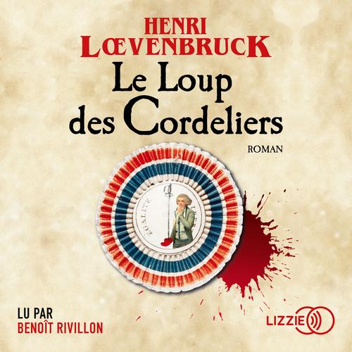 Vente AudioBook : Le Loup des Cordeliers  - Henri Loevenbruck