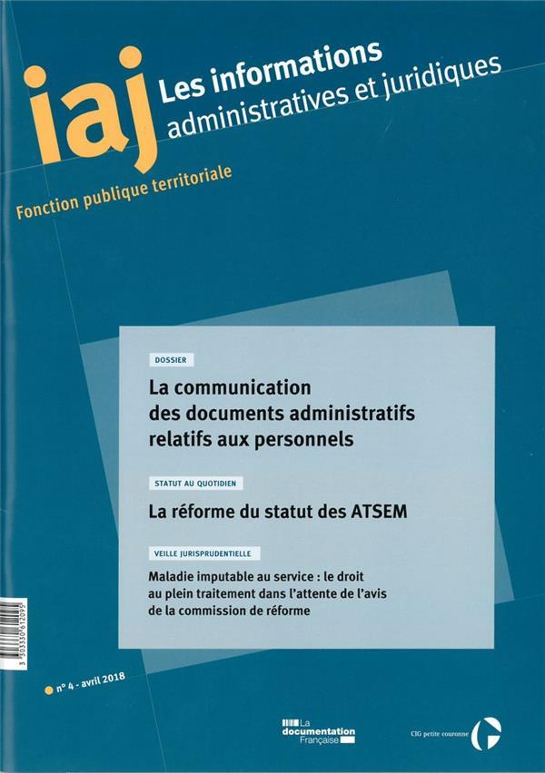 Informations administratives juridiques ; la communication des documents administratifs relatifs aux personnels ; la reforme du statut des atsem