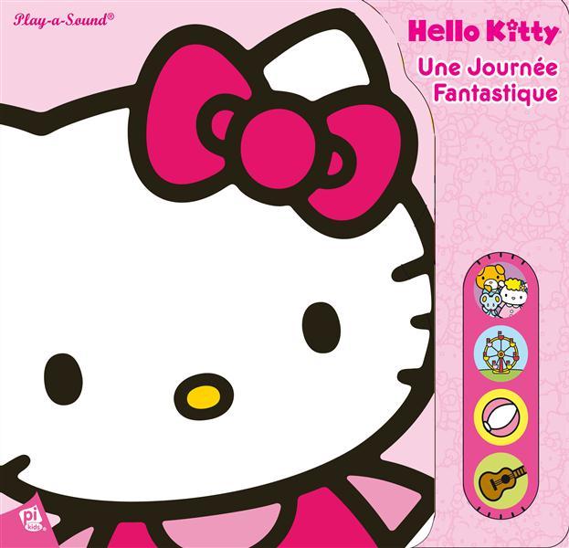 Hello Kitty ; une journée fantastique