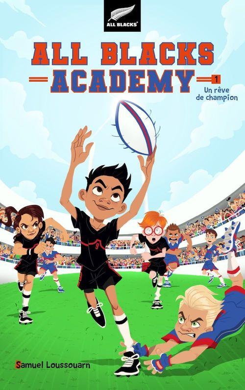 All Blacks Academy T.1 ; un rêve de champion