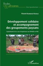 Vente EBooks : Développement solidaire et accompagnement des groupements paysans  - Florent Kambasu Kasula