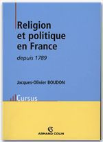 Vente Livre Numérique : Religion et politique en France depuis 1789  - Jacques-Olivier Boudon