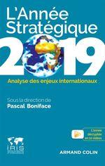Vente Livre Numérique : L'Année stratégique 2019  - Pascal BONIFACE