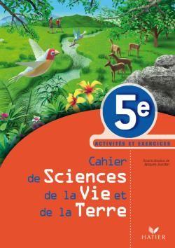 Sciences De La Vie Et De La Terre ; 5eme Segpa ; Cahier D'Activites Et Exercices ; Enseignement Adapte (Edition 2009)