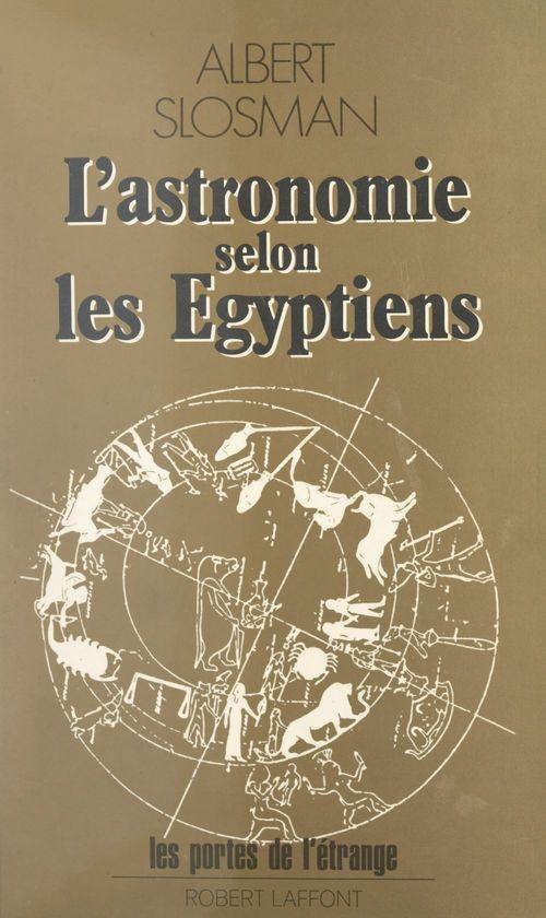L'astronomie selon les Égyptiens