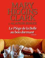 Vente Livre Numérique : Le Piège de la Belle au bois dormant  - Mary Higgins Clark - Alafair Burke