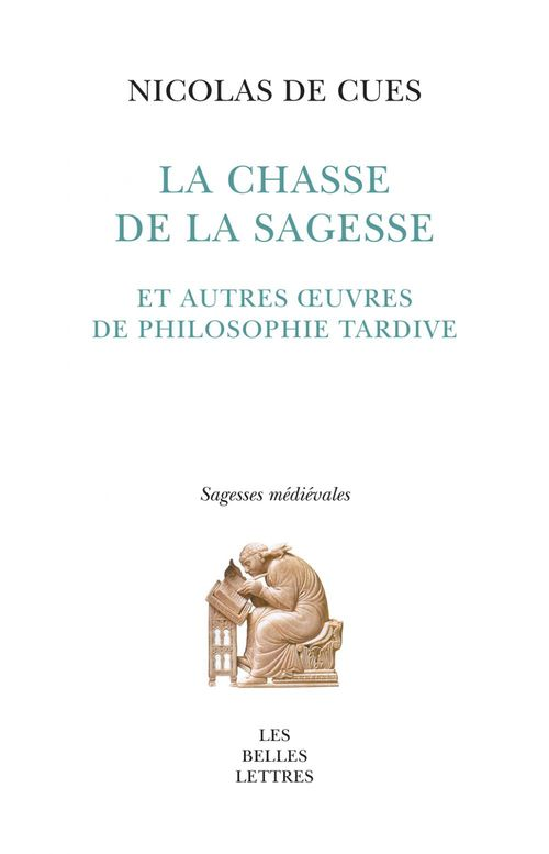 La chasse de la sagesse et autres textes de philosophie tardive