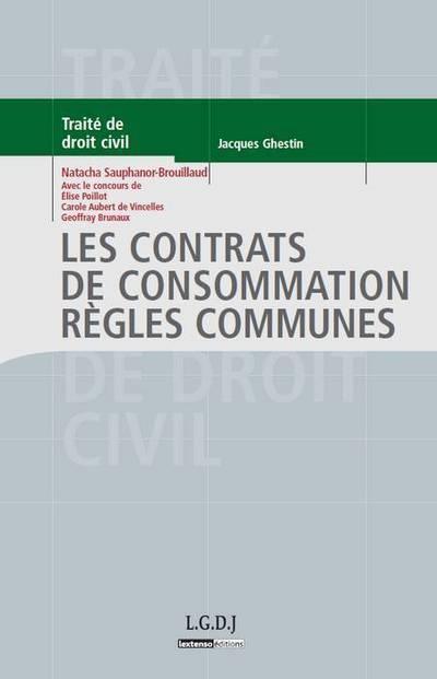 Les Contrats De Consommation ; Regles Communes