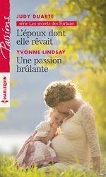 Vente Livre Numérique : L'époux dont elle rêvait - Une passion brulante  - Judy Duarte - Yvonne Lindsay