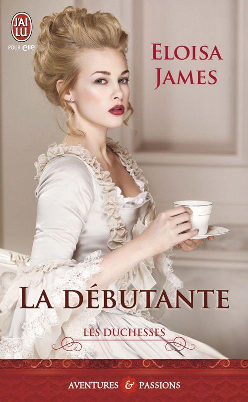Les duchesses t.1 ; la débutante