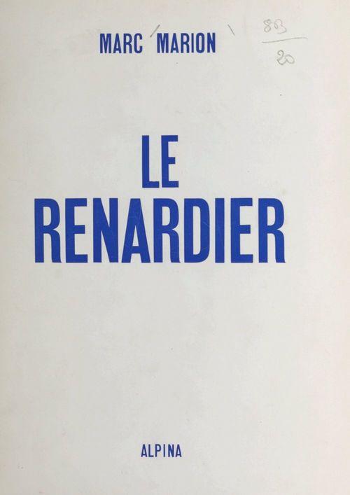 Le Renardier  - Marc Marion