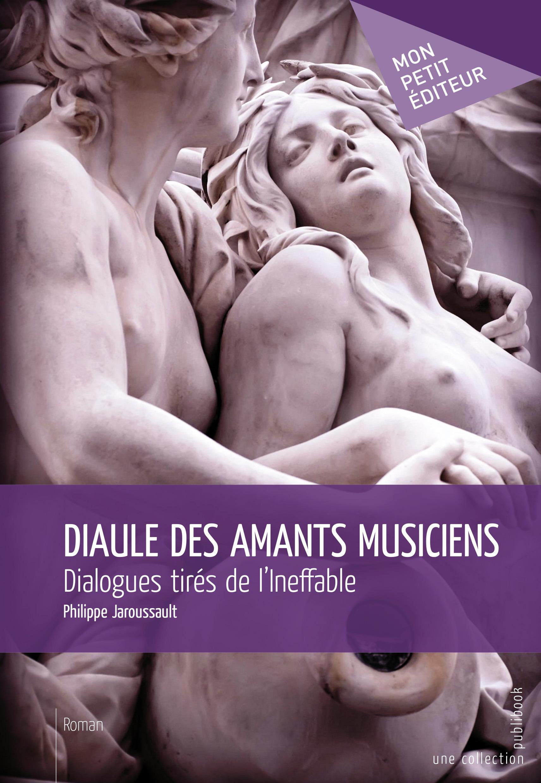 Diaule des amants musiciens ; dialogue tirés de l'Ineffable