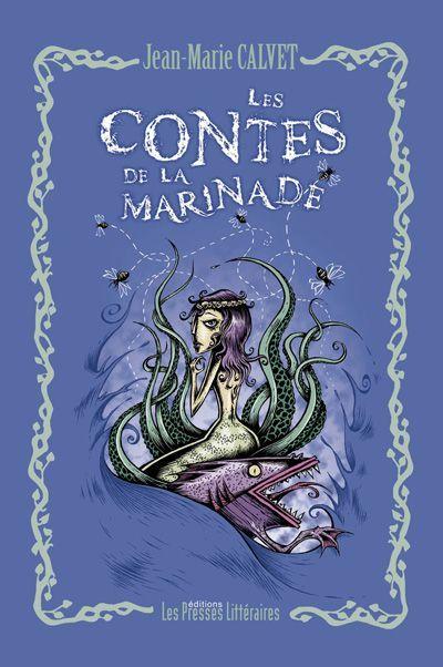 Les contes de la Marinade