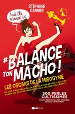 Vente Livre Numérique : Balance ton macho !  - Stéphane GARNIER