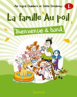 Vente EBooks : La famille Au poil (T1) : Bienvenue à bord - Lecture BD jeunesse humour animaux - Dès 7 ans  - Ingrid CHABBERT - Joëlle DREIDEMY