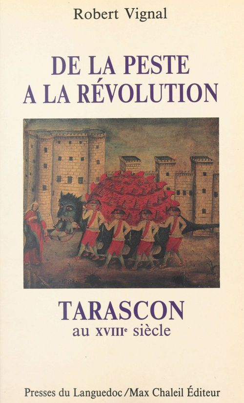Tarascon au xviiie siecle