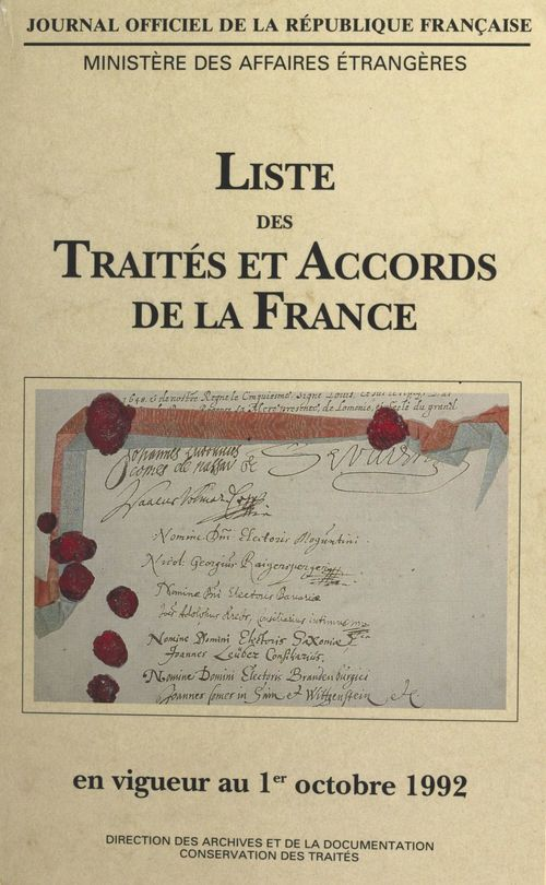 Vente E-Book :                                    Liste des traités et accords de la France en vigueur au 1er octobre 1992 (1)