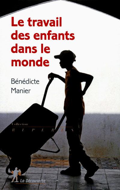 Le travail des enfants dans le monde (3e édition)