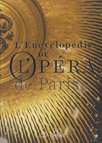 Encyclopédie de l'opéra de Paris