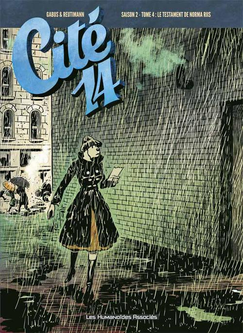 Cité 14 - saison 2 t.4 ; le testament de Norma Riis
