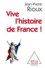 Vive l´Histoire de France !