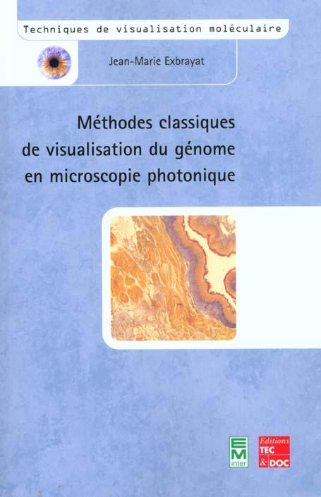 Methodes Classiques De Visualisation Du Genome En Microscopie Photonique Coll Techniques De Visualis