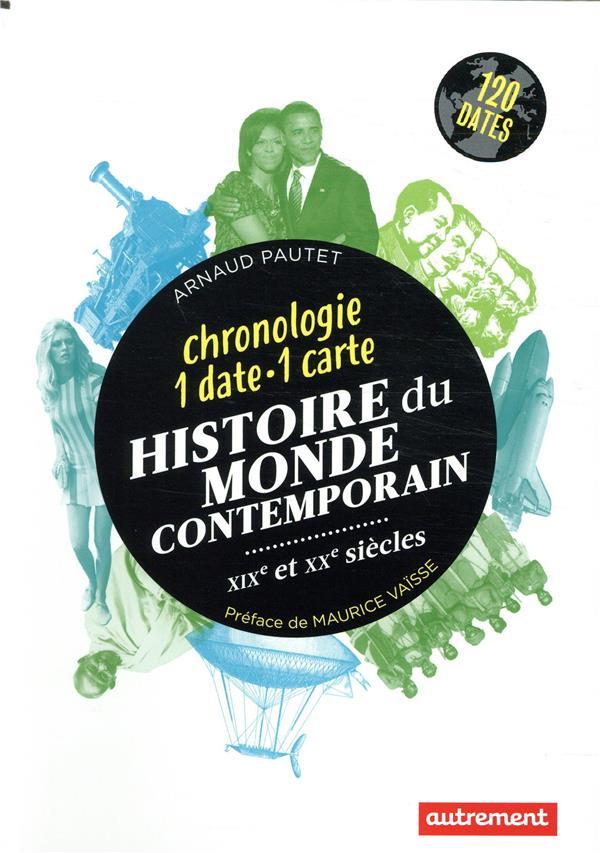 Histoire du monde contemporain ; XIXe et XXe siècles