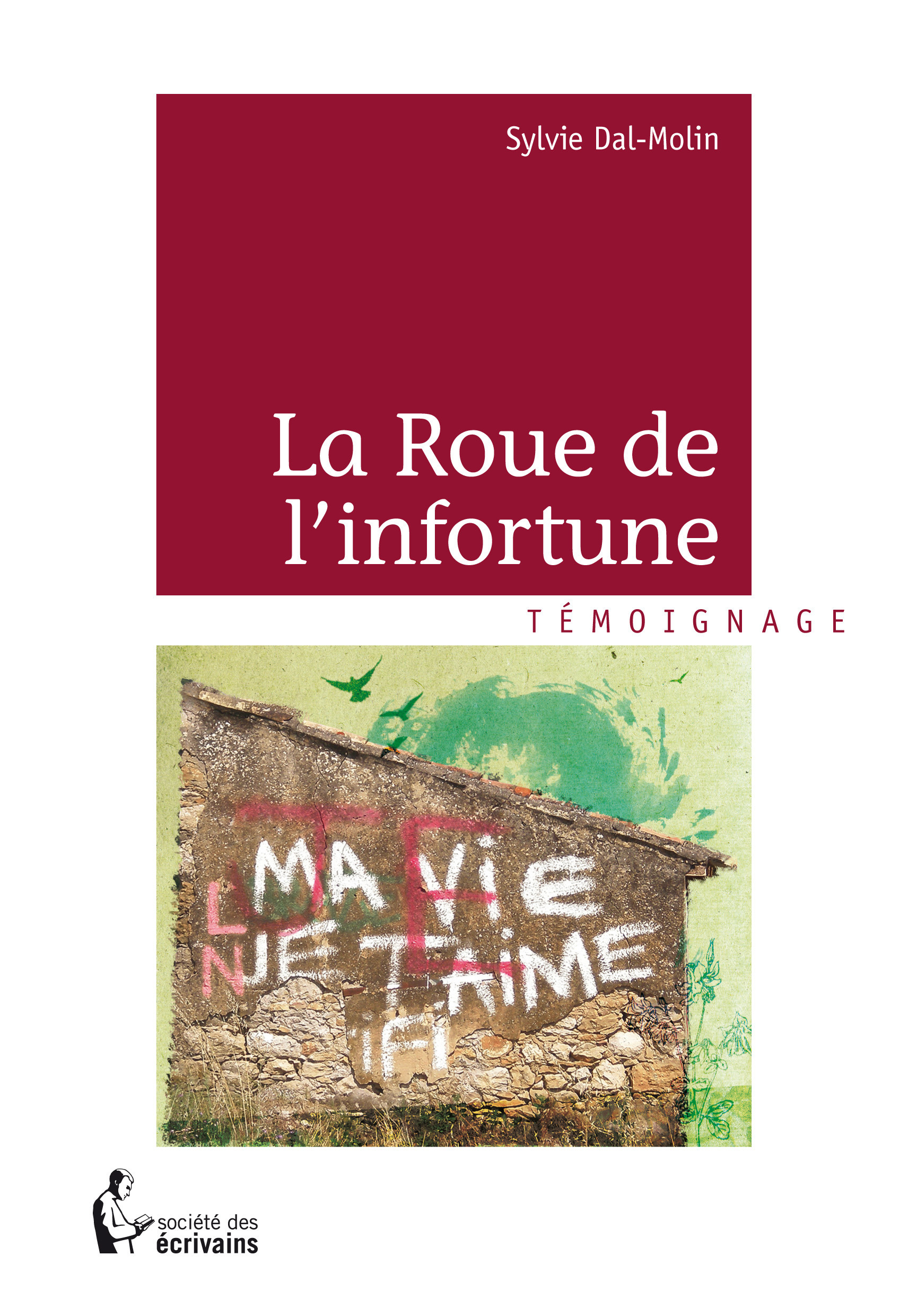 La roue de l'infortune