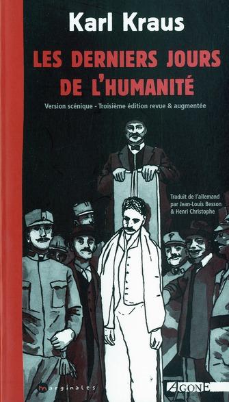 les derniers jours de l'humanite ; version scenique (3e édition)