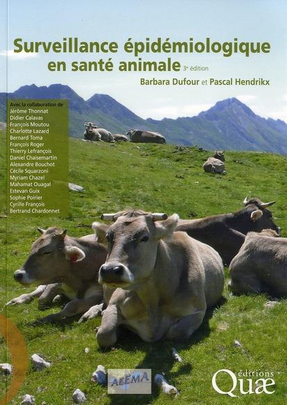 Surveillance Epidemiologique En Sante Animale (3e Edition)