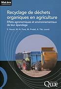 recyclage de déchets organiques en agriculture ; effets agronomiques et environnementaux de leur épandage